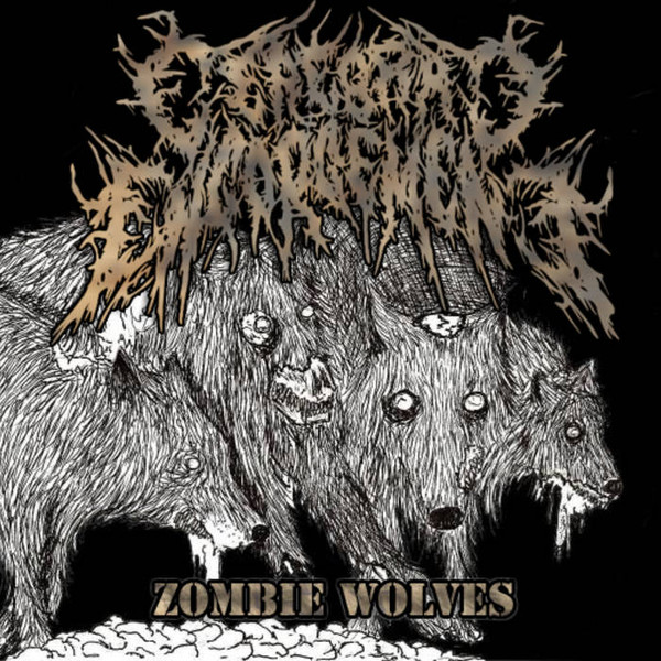 Cerebral Engorgement - Zombie Wolves