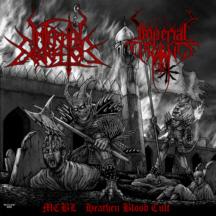 Infernal Execrator / Imperial Tyrants - MCBL Heathen Blood Cult