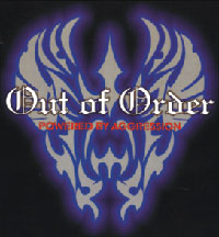 Out of Order - Powered by Aggression