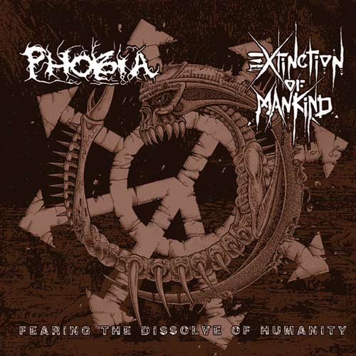 Phobia / Extinction of Mankind - Fearing the Dissolve of Humanity