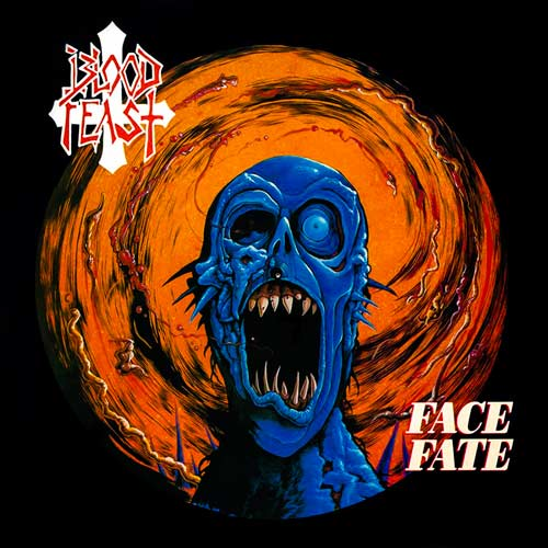Blood Feast - Face Fate