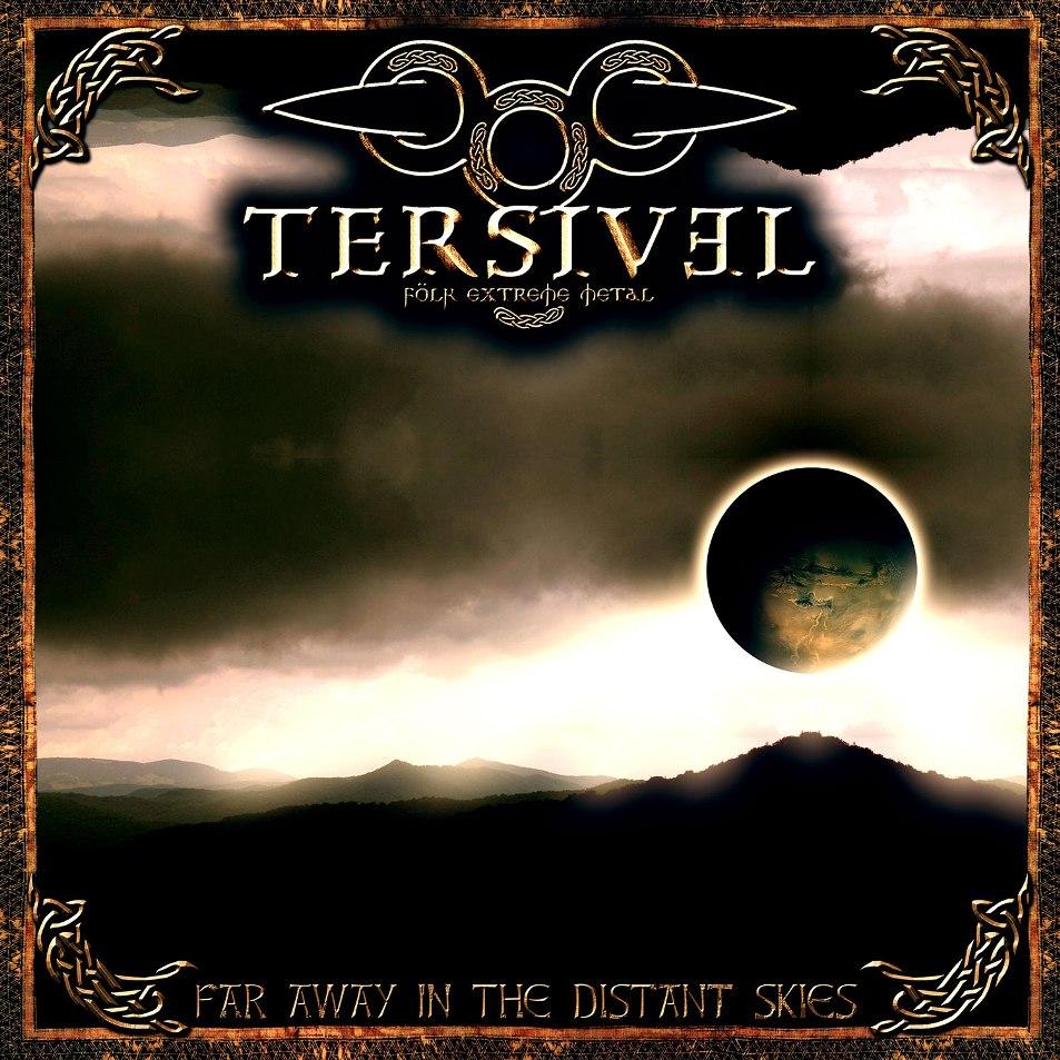 Tersivel - Far Away in the Distant Skies