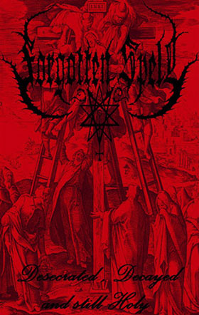 Forgotten Spell - Desecrated, Decayed and Still Holy