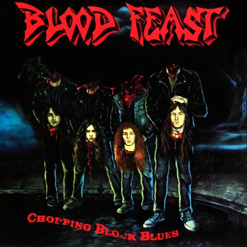 Blood Feast - Chopping Block Blues