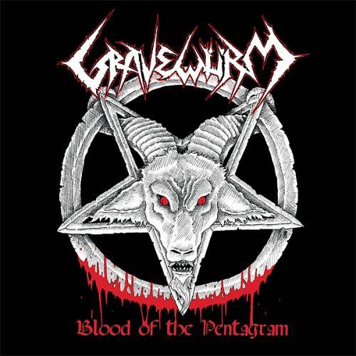 Gravewürm - Blood of the Pentagram