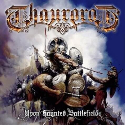 Thaurorod - Upon Haunted Battlefields