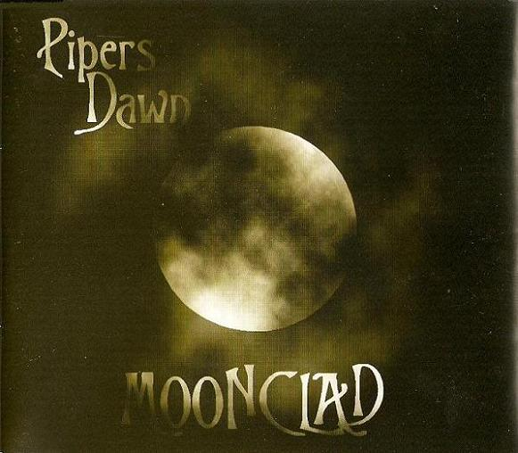 Pipers Dawn - Moonclad