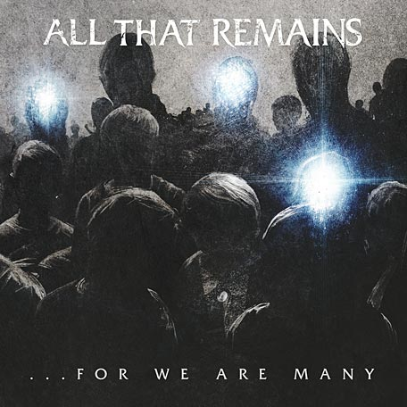All That Remains - ... For We Are Many (2010) 281854