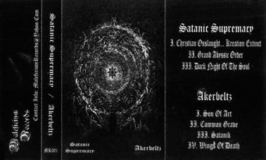 Akerbeltz / Satanic Supremacy - Satanic Supremacy / Akerbeltz