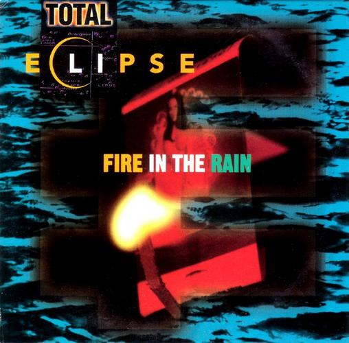 Total Eclipse - Fire in the Rain