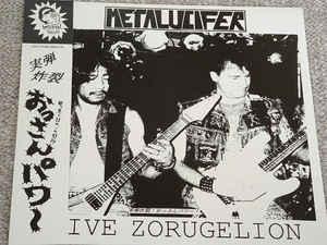 Metalucifer - Live Zorugelion