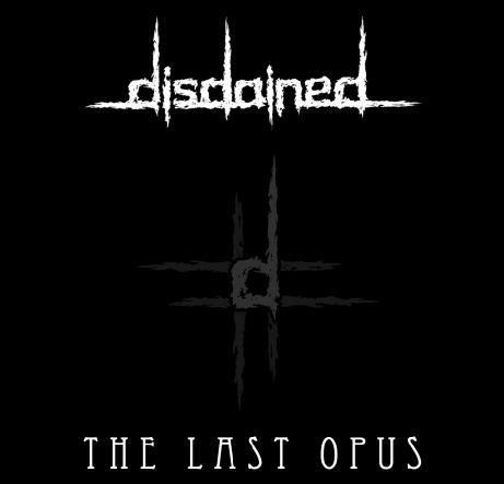 Disdained - The Last Opus