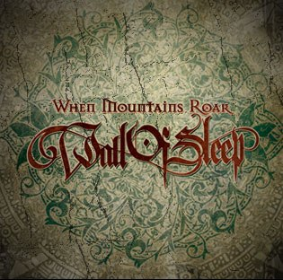 Wall of Sleep - When Mountains Roar