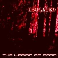Isolated - The Legion of Doom