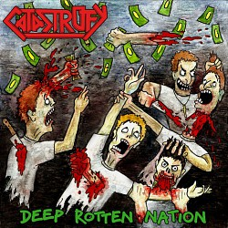Catastrofy - Deep Rotten Nation