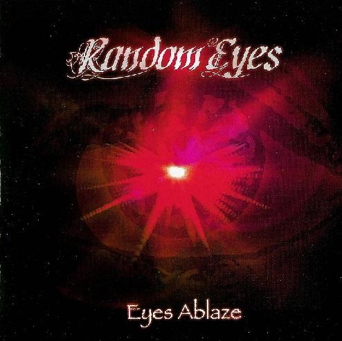 Random Eyes - Eyes Ablaze
