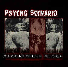 Psycho Scenario - Necrophilia Blues