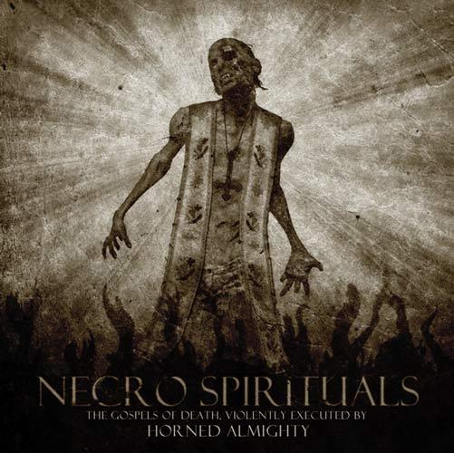 Horned Almighty - Necro Spirituals