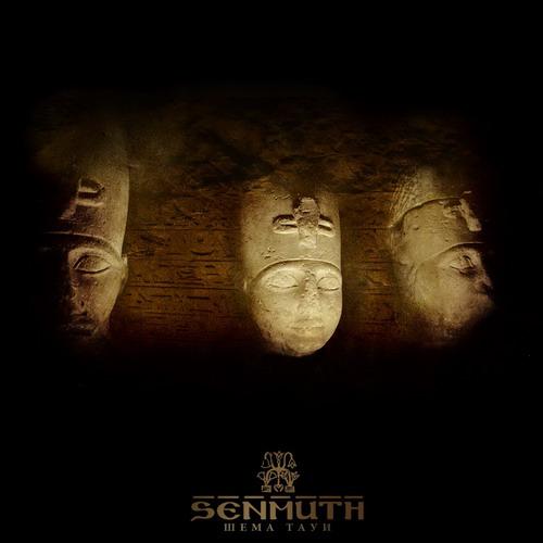 Senmuth - Шема Тауи