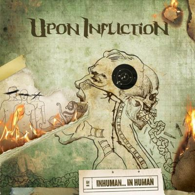 Upon Infliction - Inhuman... in Human