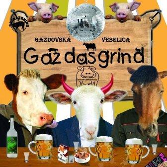 Gazdasgrind - Gazdovská veselica