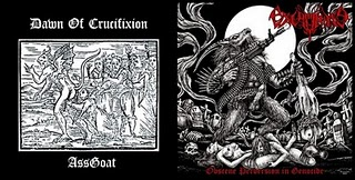 Excruciate 666 / Dawn of Crucifixion - Obscene Perversion in Genocide / Goat Ass