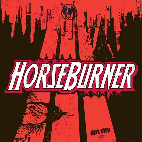 Horseburner - Dirt City
