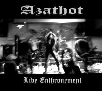 Azathot - Live Enthronement