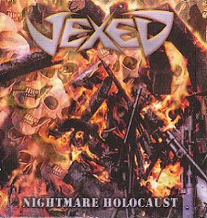 Vexed - Nightmare Holocaust