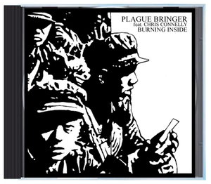 Plague Bringer - Burning Inside