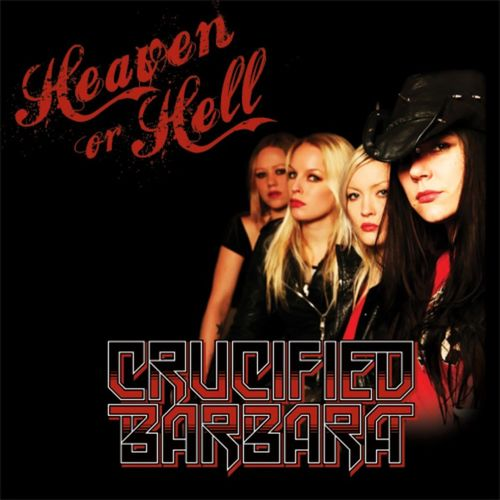 Crucified Barbara - Heaven or Hell