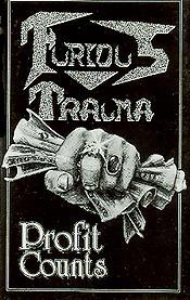 Furious Trauma - Profit Counts