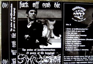 Fuck Off and Die! - The Pulse of [Self]Destruction (5 Years of Life Denying)