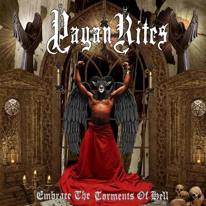 Pagan Rites - Embrace the Torments of Hell