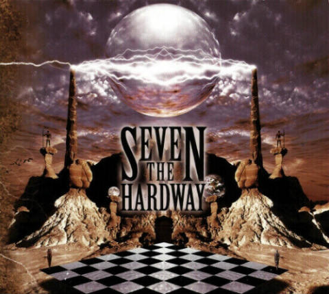 Seven the Hardway - Seven the Hardway