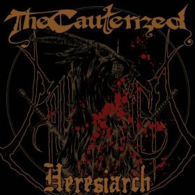 The Cauterized - Heresiarch