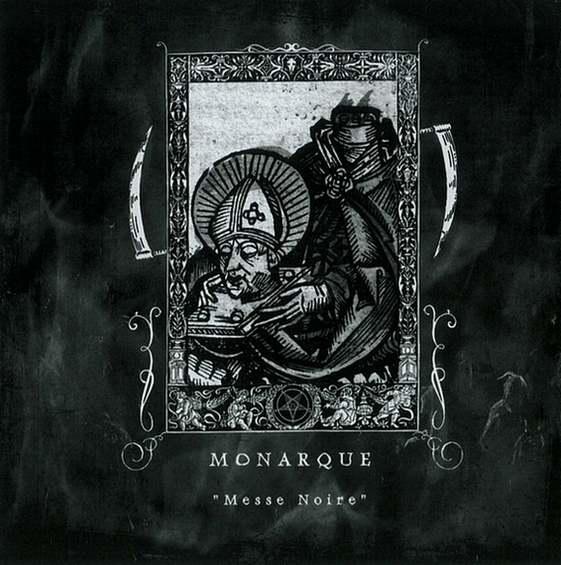 Monarque - Messe noire