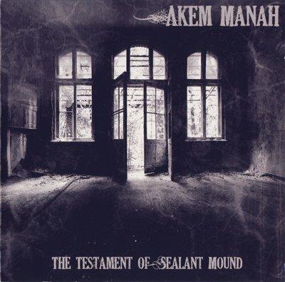 Akem Manah - The Testament of Sealant Mound