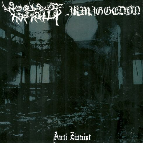 Woods of Infinity / Armaggedon - Anti Zionist