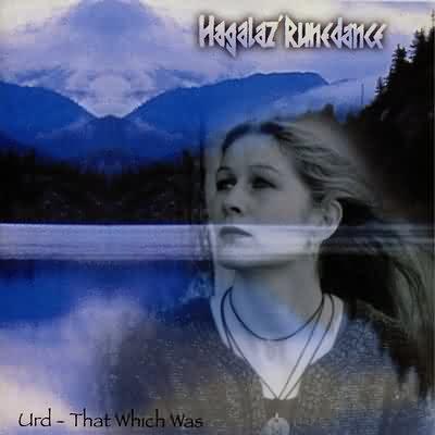 Hagalaz' Runedance - Urd - That Which Was