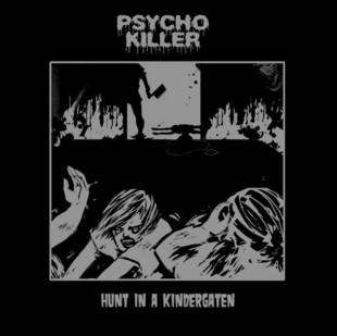 Psycho Killer - Hunt in a Kindergaten