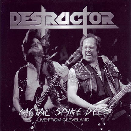 Destructor - Metal Spike Deep - Live from Cleveland