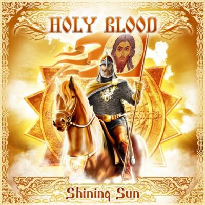 Holy Blood - Shining Sun