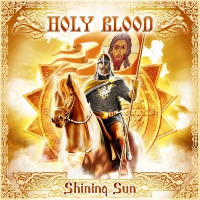 Holy Blood - Shining Sun