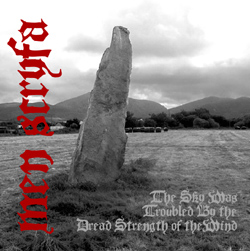 Mên Scryfa - The Sky Was Troubled by the Dread Strength of the Wind
