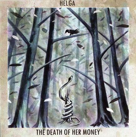 The Death of Her Money / Helga - The Death of Her Money / Helga