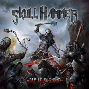Sküll Hammer - Pay It in Blood