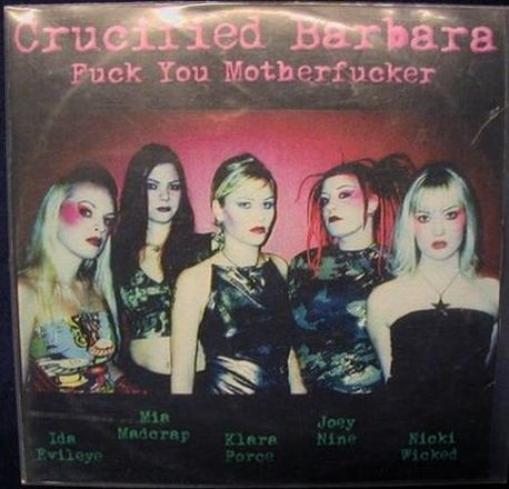 Crucified Barbara - Fuck You Motherfucker
