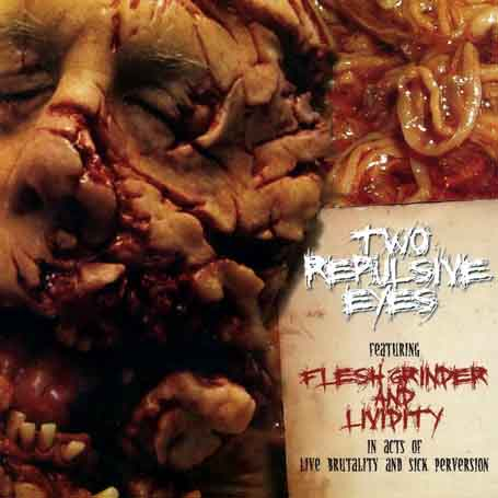 Lividity / Flesh Grinder - Two Repulsive Eyes