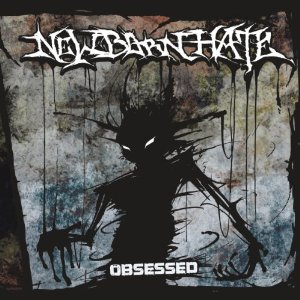 New Born Hate - Obsessed